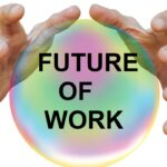 FUTURE OF WORK AND JOB 2021